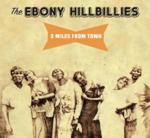 EBONY HILLBILLIES